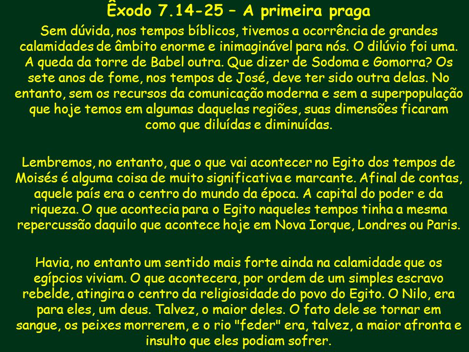 Êxodo 7.14-25 – A primeira praga