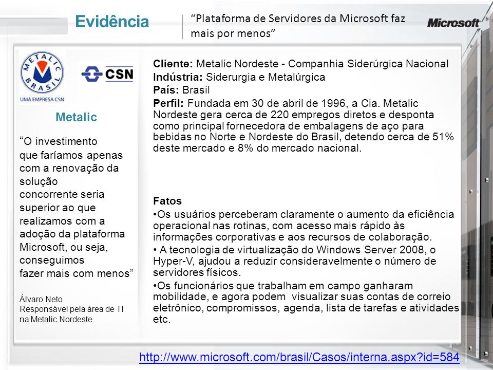 Evidência Plataforma de Servidores da Microsoft faz mais por menos