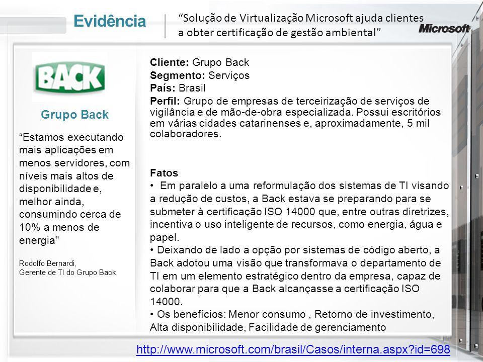 Evidência Solução de Virtualização Microsoft ajuda clientes a obter certificação de gestão ambiental