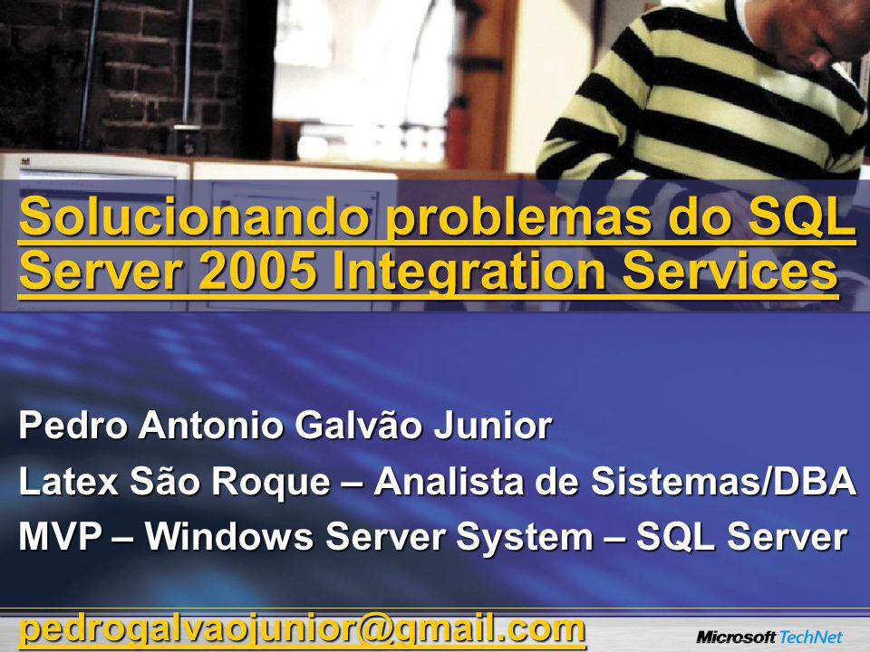 Solucionando problemas do SQL Server 2005 Integration Services