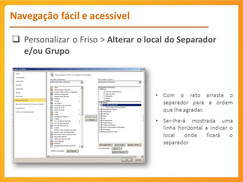 Personalizar o Friso > Alterar o local do Separador e/ou Grupo