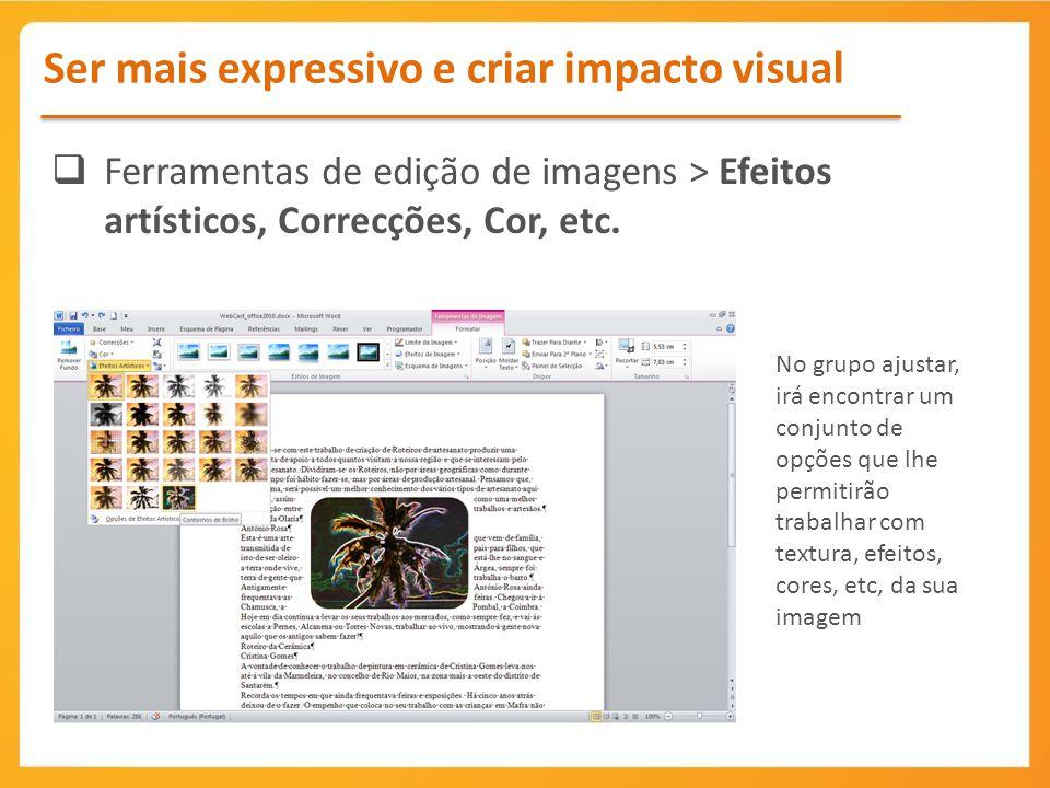 Ser mais expressivo e criar impacto visual