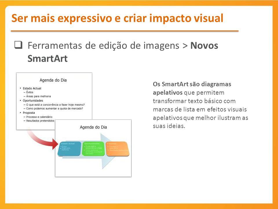 Ferramentas de edição de imagens > Novos SmartArt