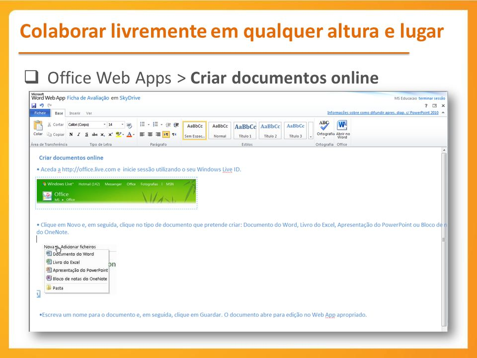 Office Web Apps > Criar documentos online