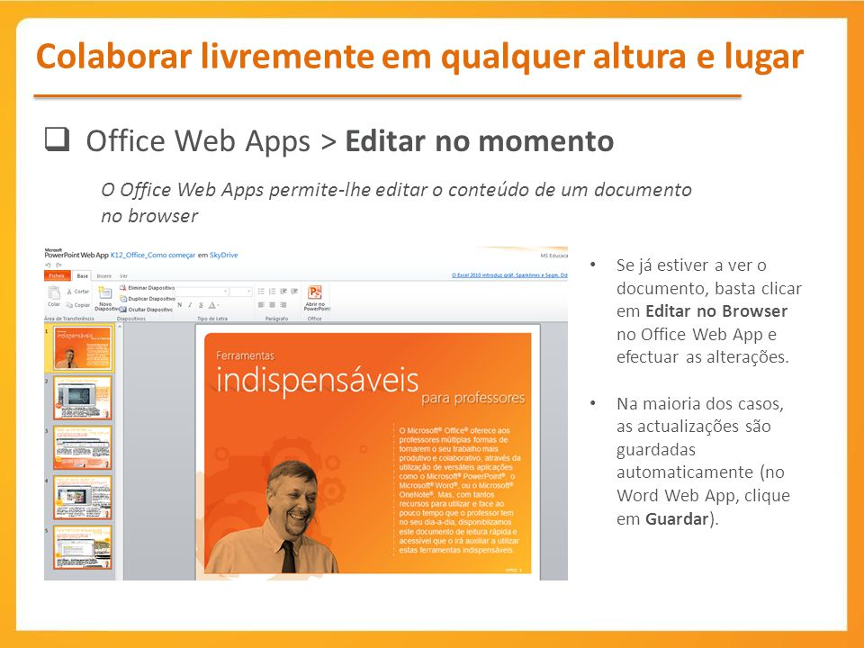 Office Web Apps > Editar no momento