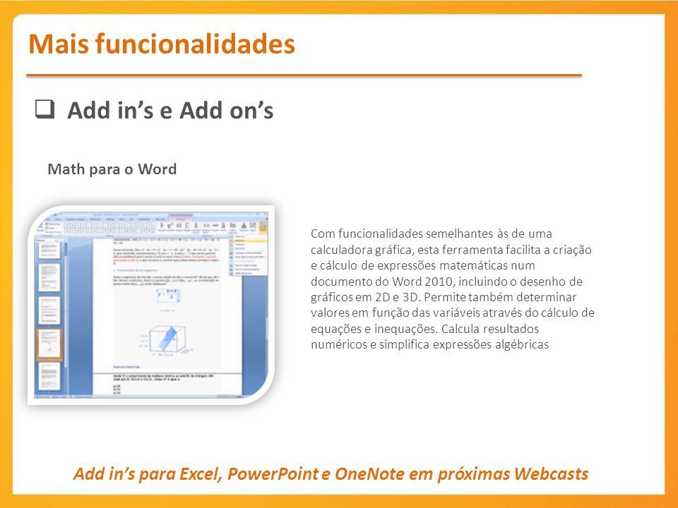 Mais funcionalidades Add in's e Add on's