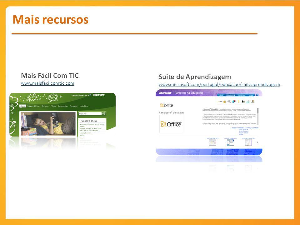 Mais recursos Mais Fácil Com TIC Suite de Aprendizagem