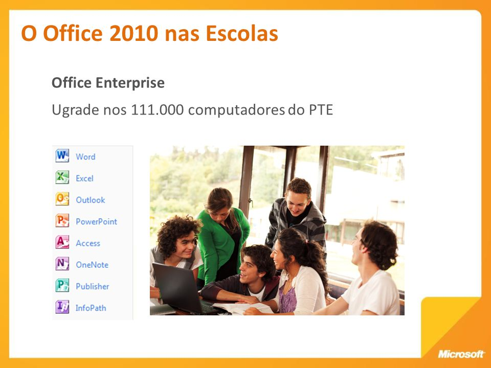 O Office 2010 nas Escolas Office Enterprise