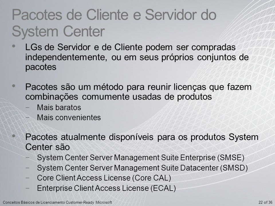 Pacotes de Cliente e Servidor do System Center