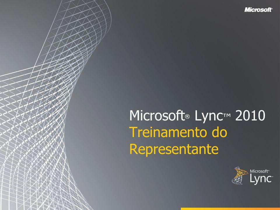 Microsoft® Lync™ 2010 Treinamento do Representante