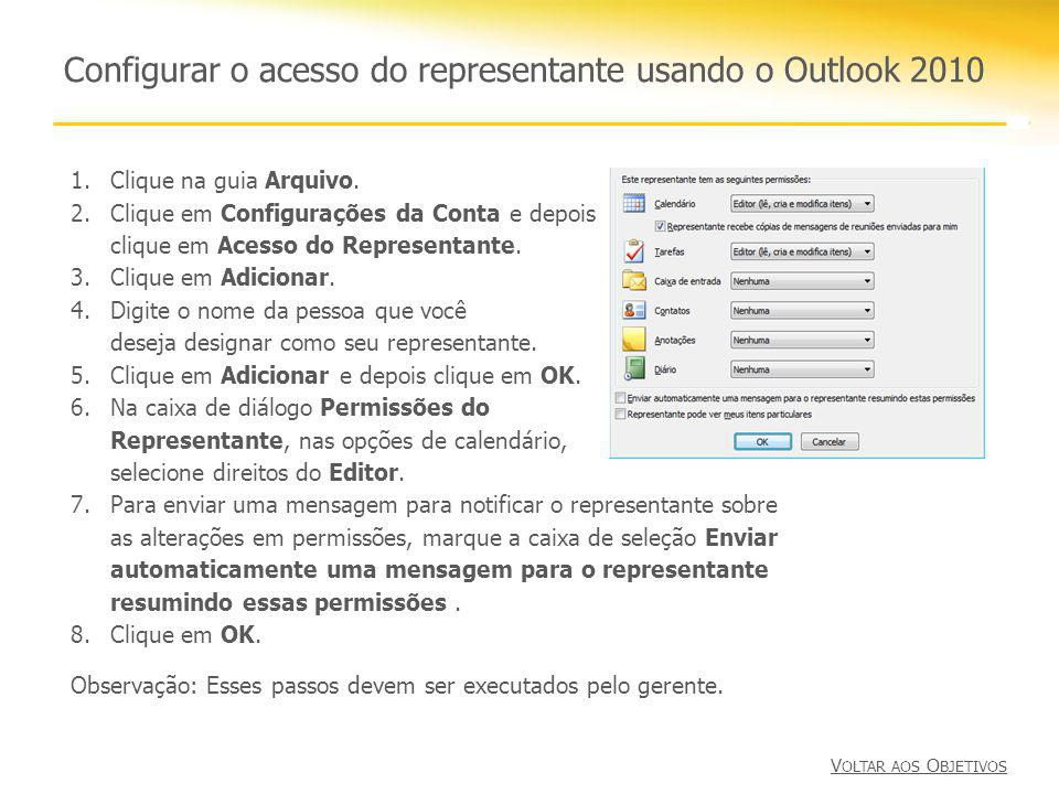 Configurar o acesso do representante usando o Outlook 2010