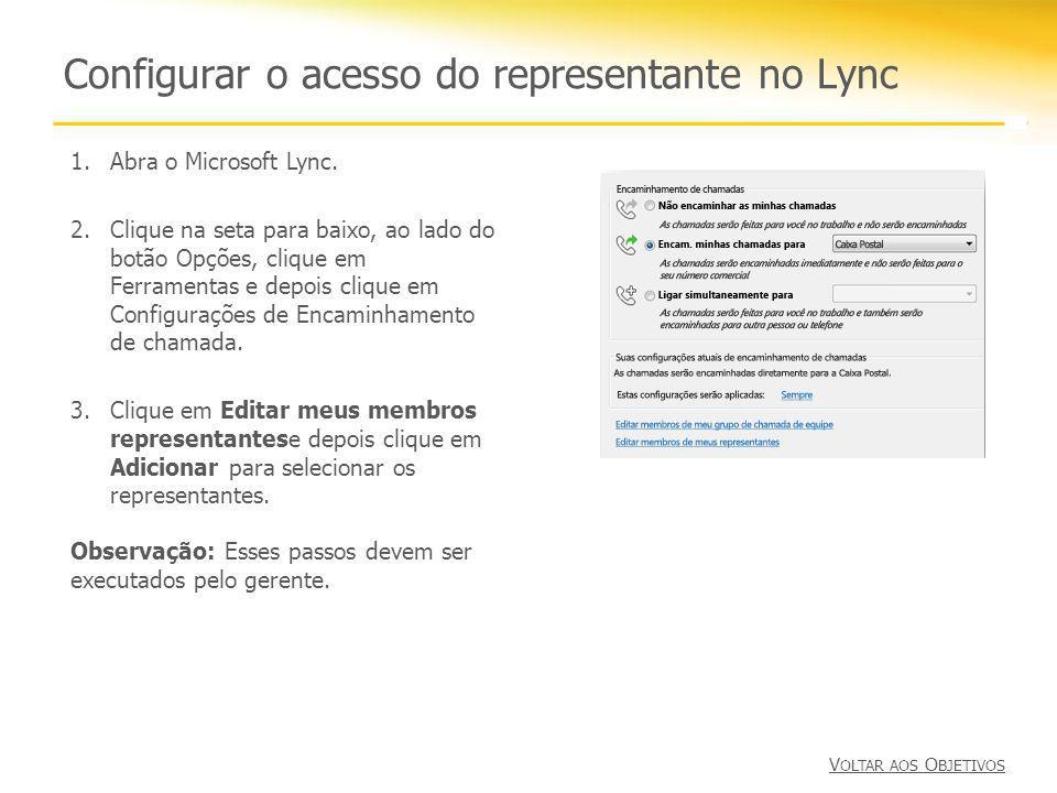 Configurar o acesso do representante no Lync