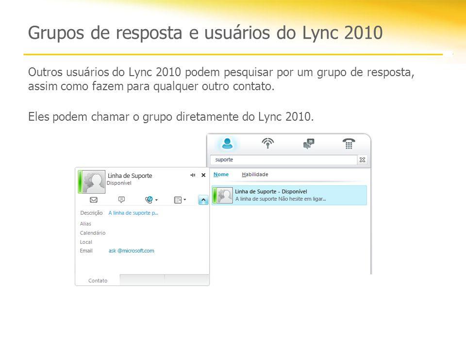 Grupos de resposta e usuários do Lync 2010