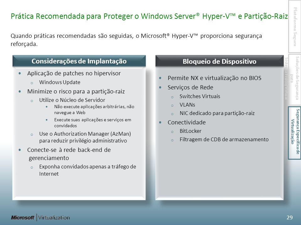 Prática Recomendada para Proteger o Windows Server® Hyper-V™ e Partição-Raiz
