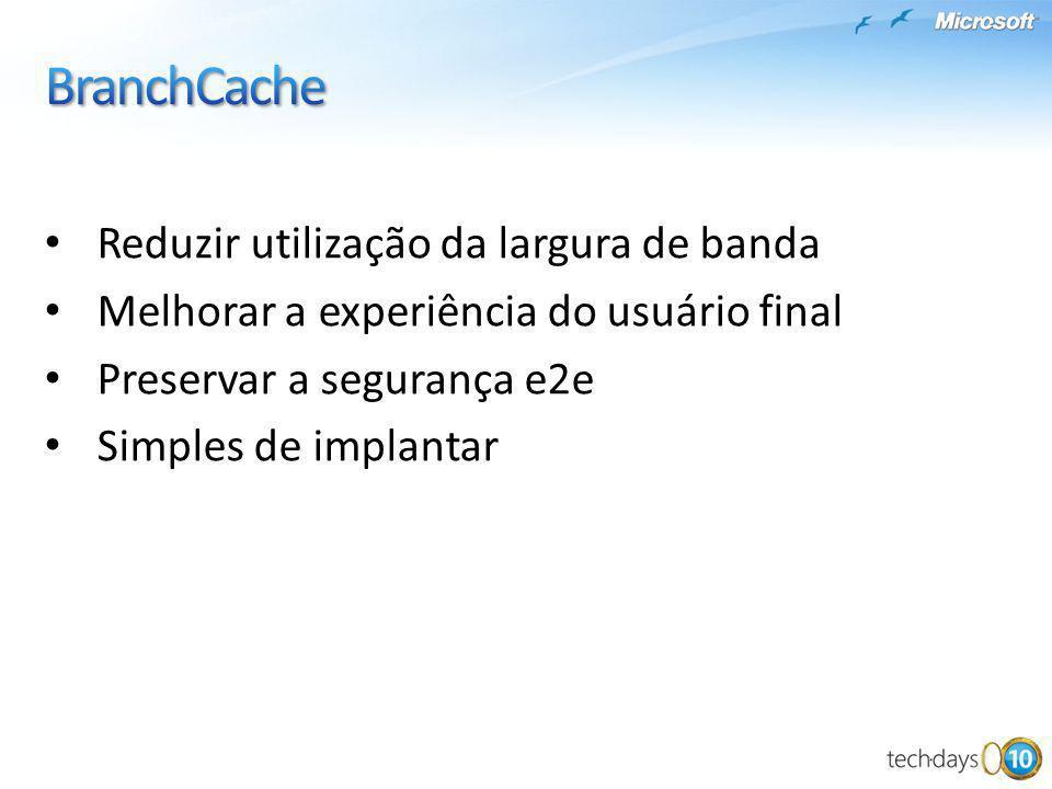 BranchCache Reduzir utilização da largura de banda