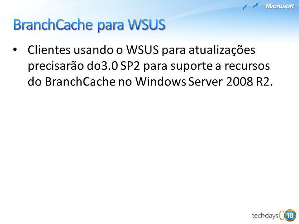 4/1/2017 8:56 PM BranchCache para WSUS.