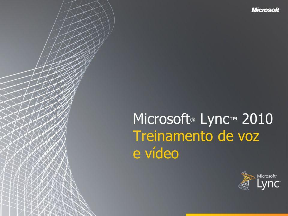 Microsoft® Lync™ 2010 Treinamento de voz e vídeo