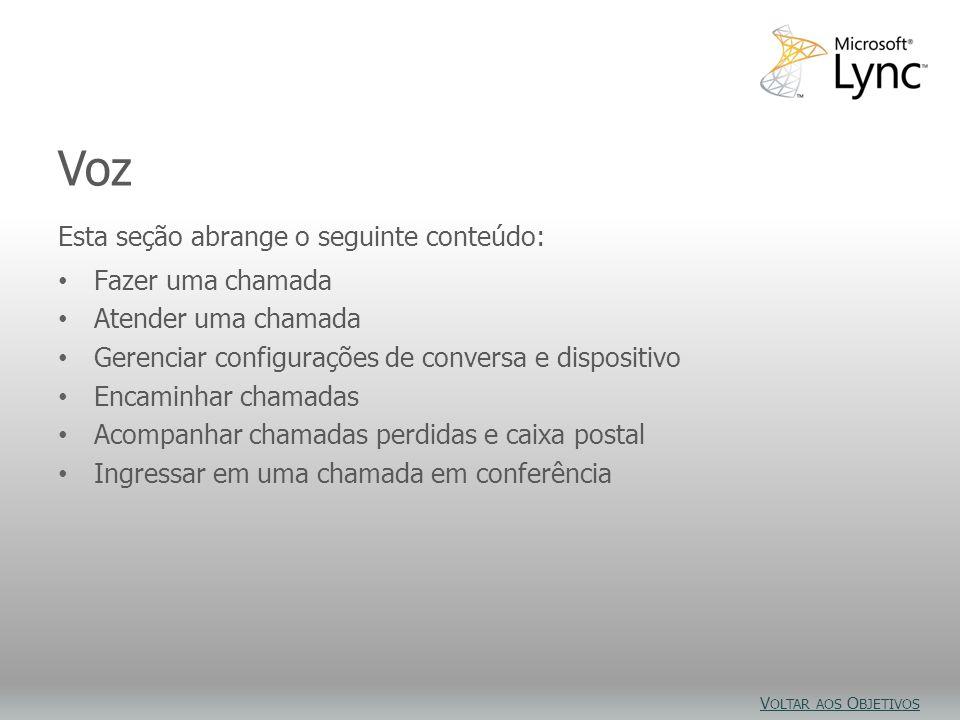 Objetivos do vídeo Voz Esta seção abrange o seguinte conteúdo: