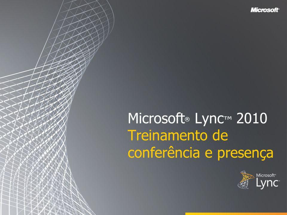 Microsoft® Lync™ 2010 Treinamento de conferência e presença
