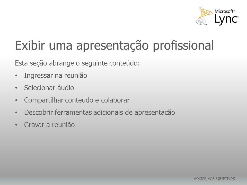 Exibir uma apresentação profissional
