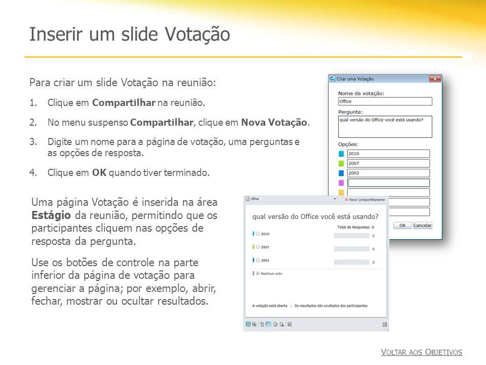 Inserir um slide Votação