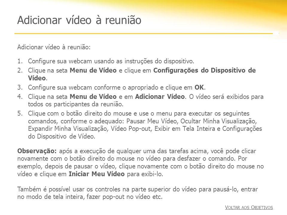 Adicionar vídeo à reunião
