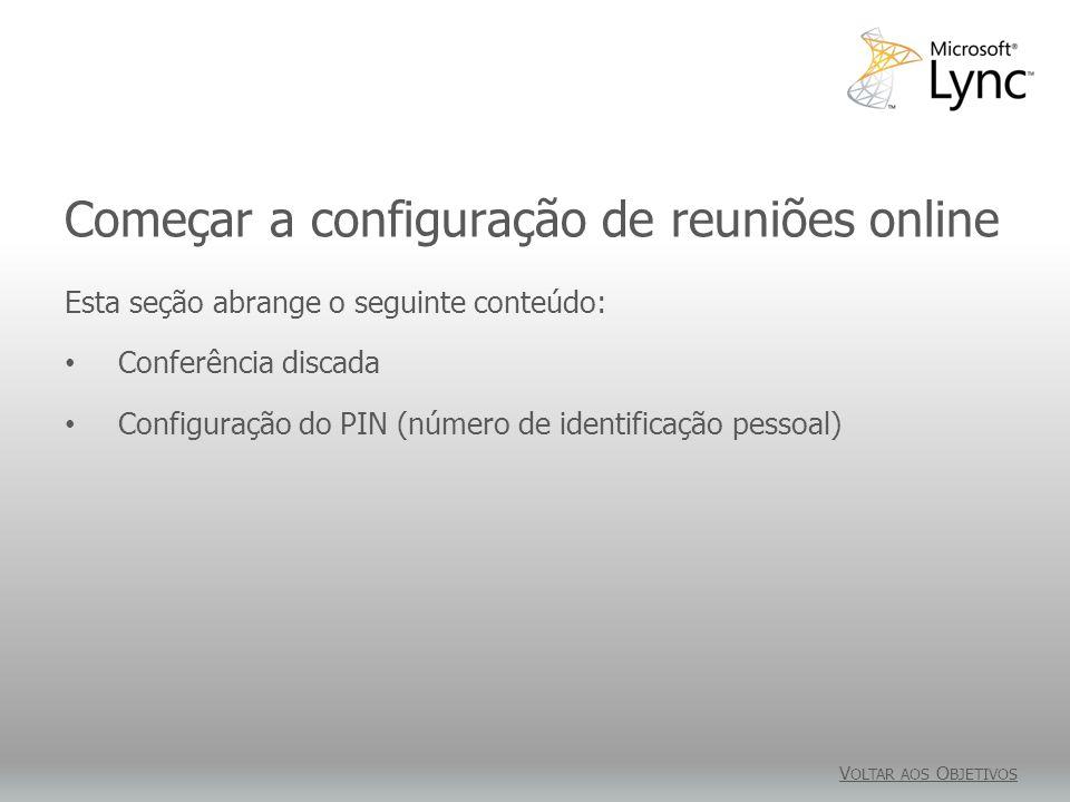 Começar a configuração de reuniões online