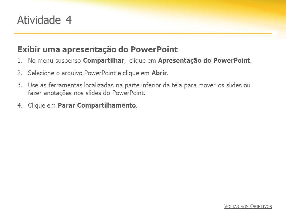 Atividade 4 Exibir uma apresentação do PowerPoint