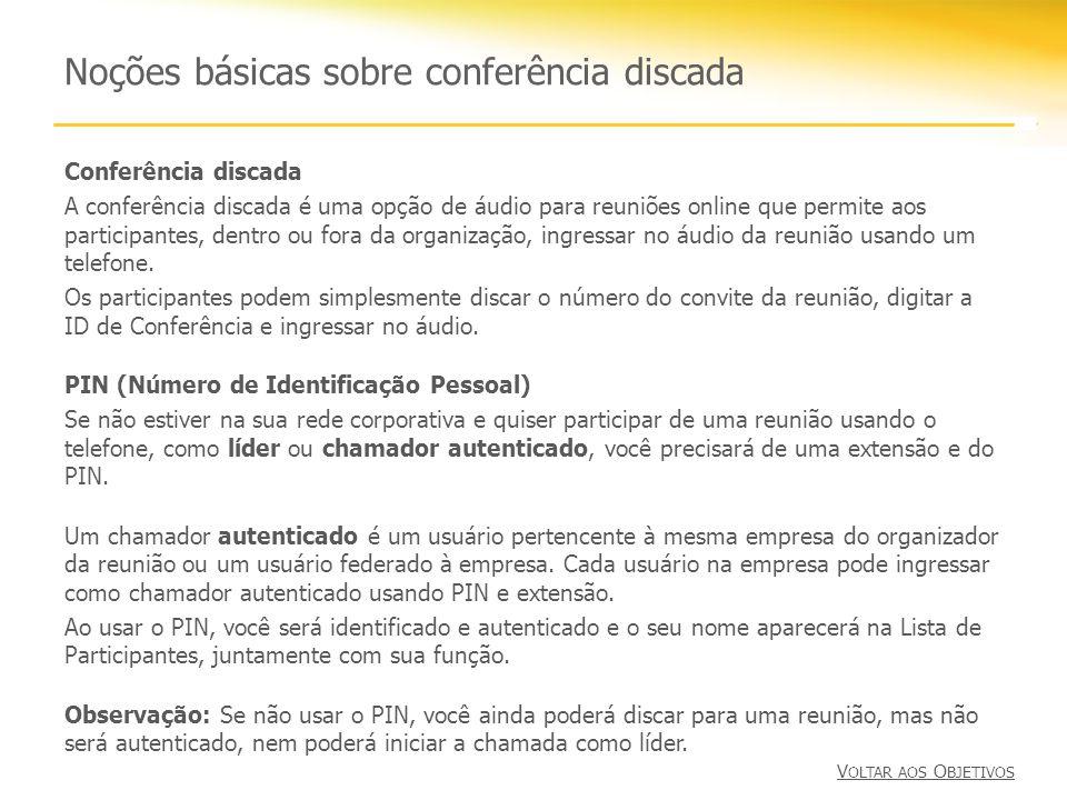 Noções básicas sobre conferência discada