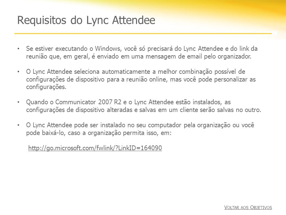 Requisitos do Lync Attendee