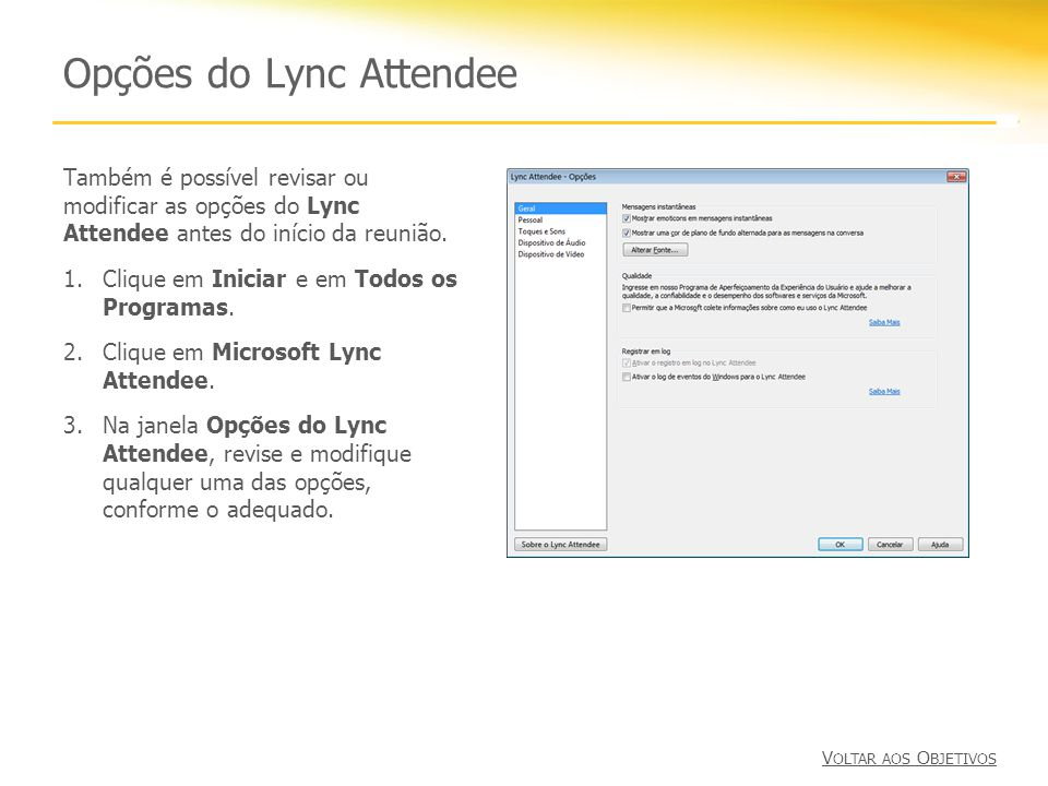 Opções do Lync Attendee