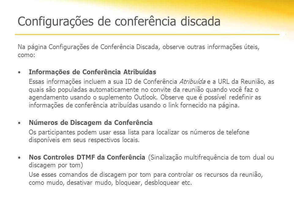 Configurações de conferência discada