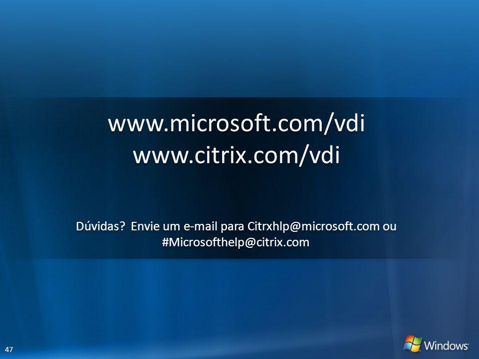 www.microsoft.com/vdi www.citrix.com/vdi
