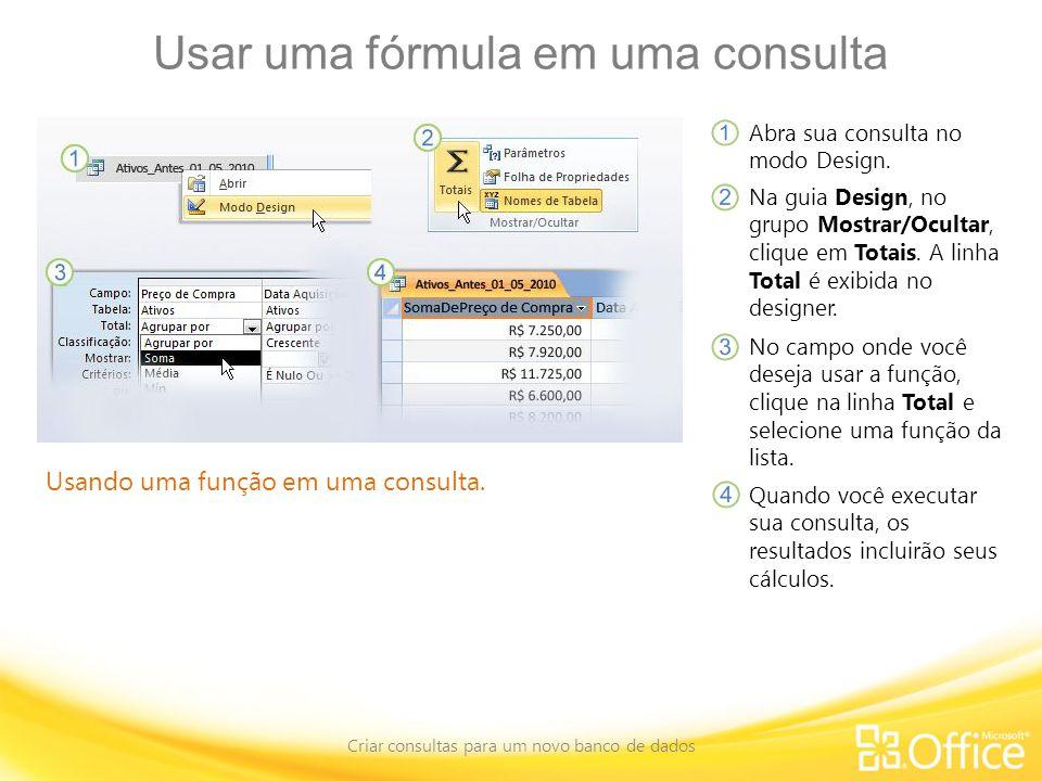 Usar uma fórmula em uma consulta