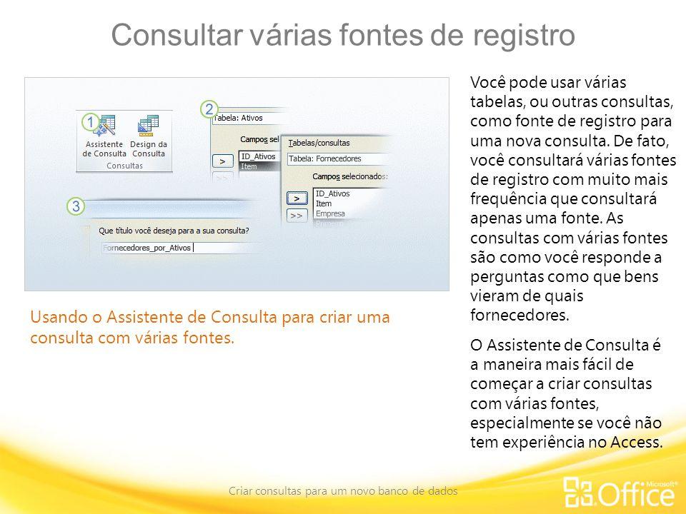 Consultar várias fontes de registro