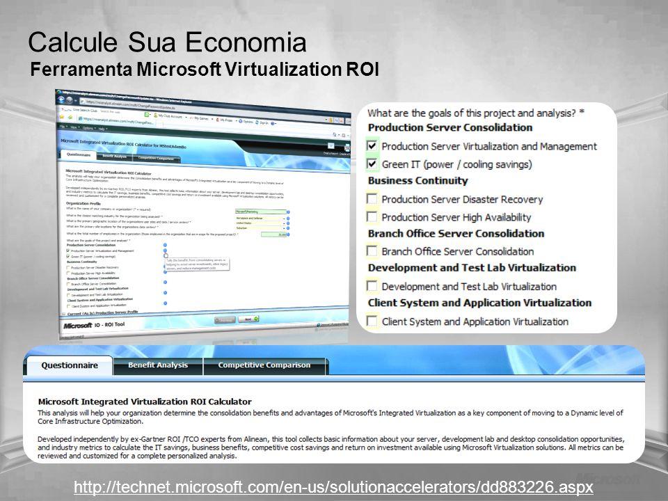 Calcule Sua Economia Ferramenta Microsoft Virtualization ROI