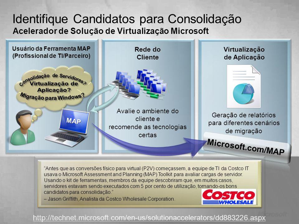 Identifique Candidatos para Consolidação