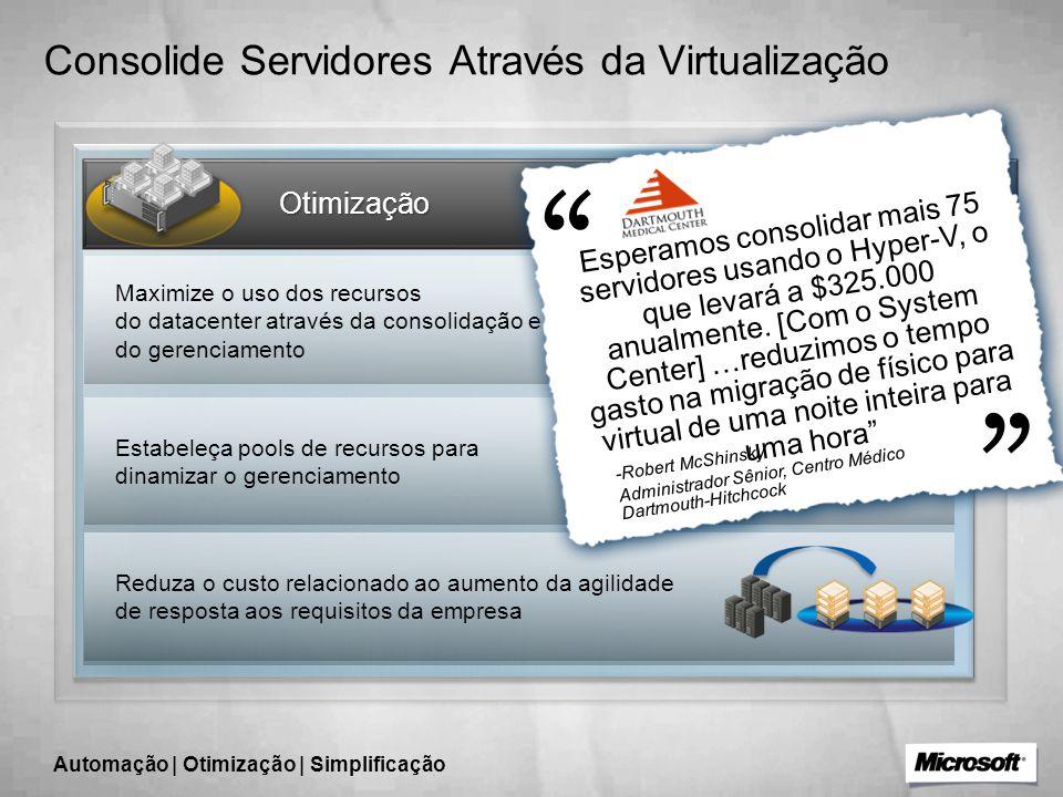 Consolide Servidores Através da Virtualização
