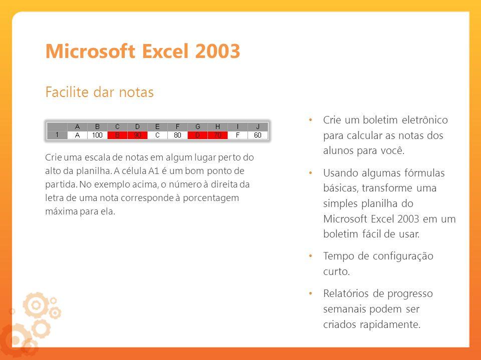 Microsoft Excel 2003 Facilite dar notas