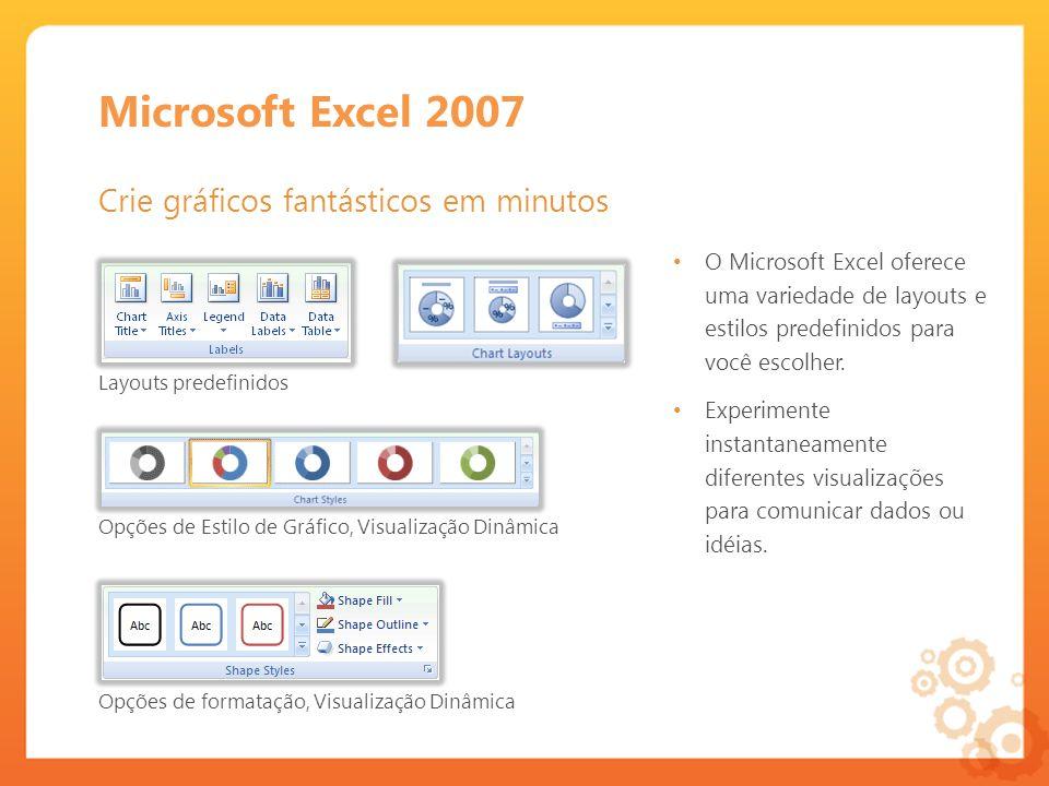 Microsoft Excel 2007 Crie gráficos fantásticos em minutos