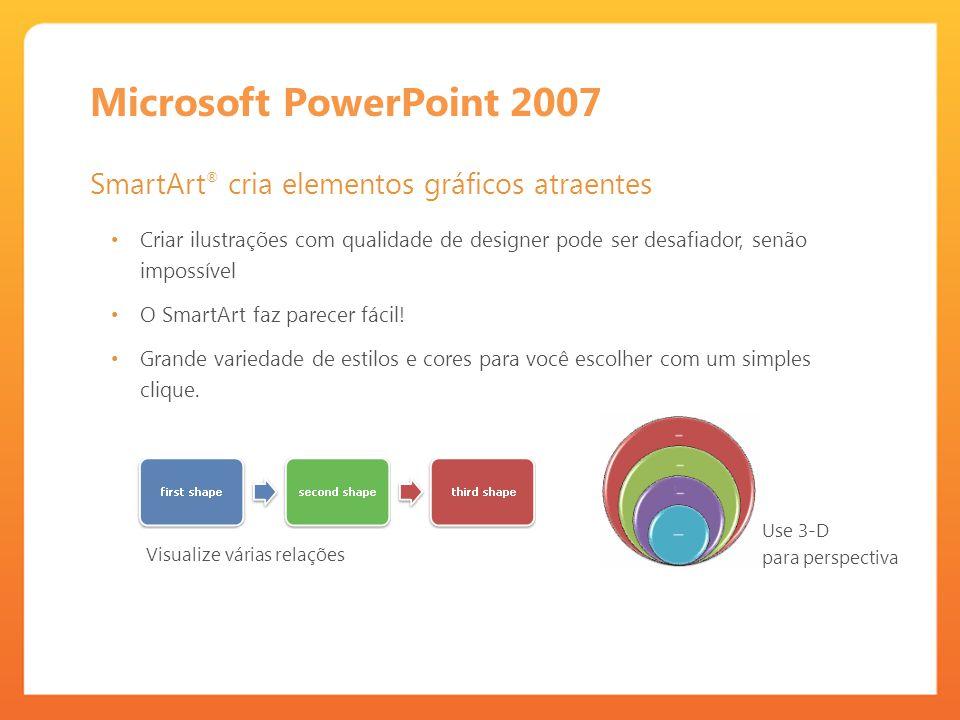 Microsoft PowerPoint 2007 SmartArt® cria elementos gráficos atraentes