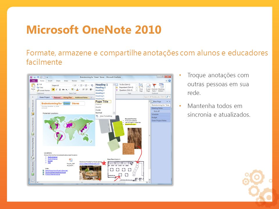 Microsoft OneNote 2010 Formate, armazene e compartilhe anotações com alunos e educadores facilmente.