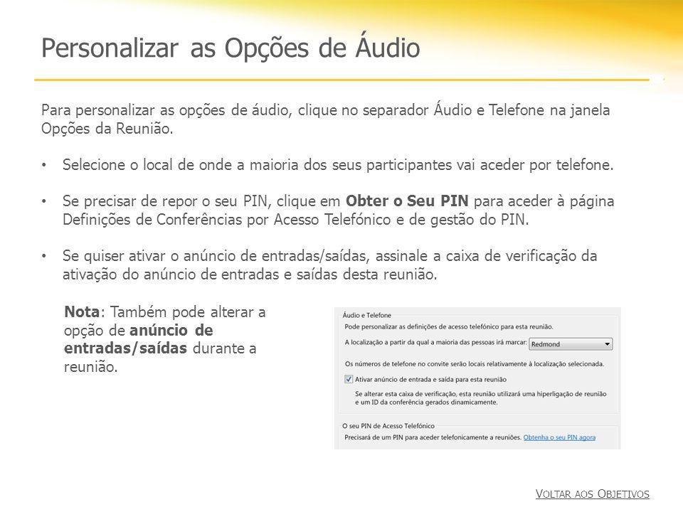 Personalizar as Opções de Áudio