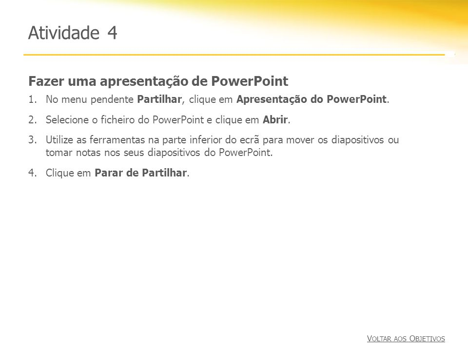 Atividade 4 Fazer uma apresentação de PowerPoint