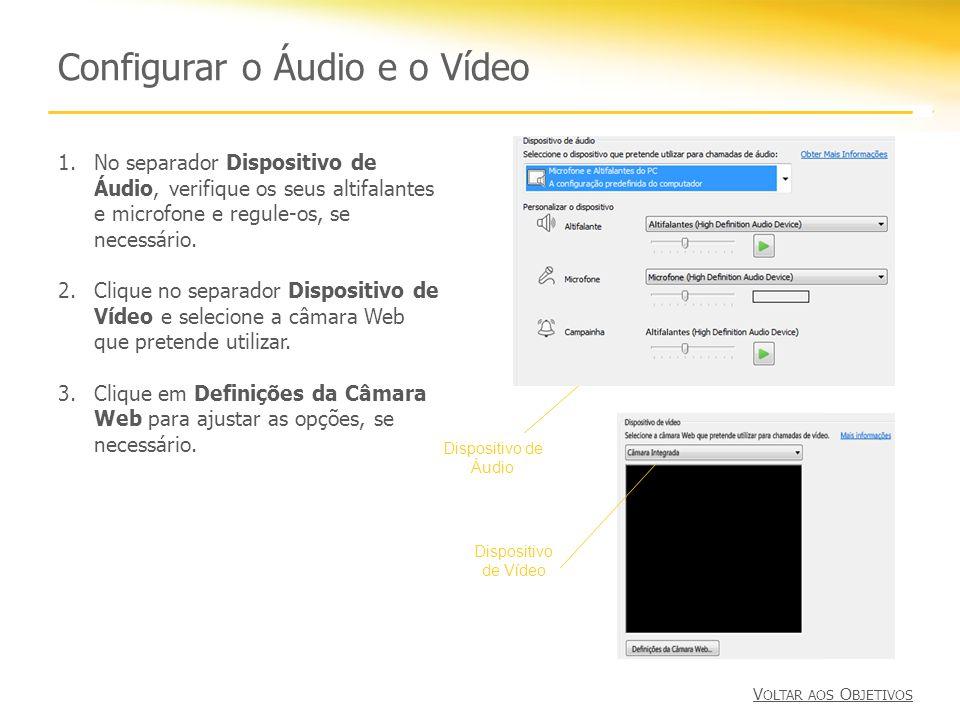 Configurar o Áudio e o Vídeo