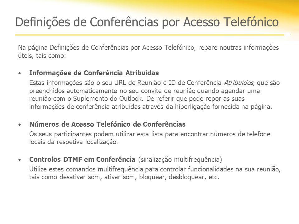 Definições de Conferências por Acesso Telefónico