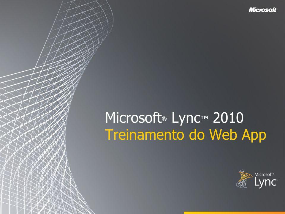 Microsoft® Lync™ 2010 Treinamento do Web App