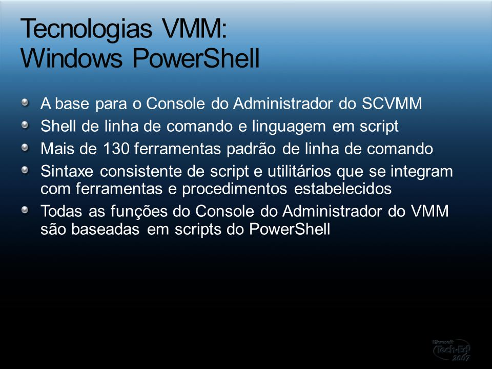 Tecnologias VMM: Windows PowerShell