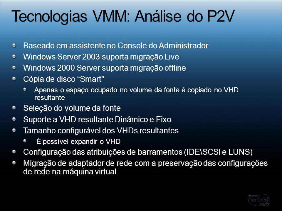 Tecnologias VMM: Análise do P2V