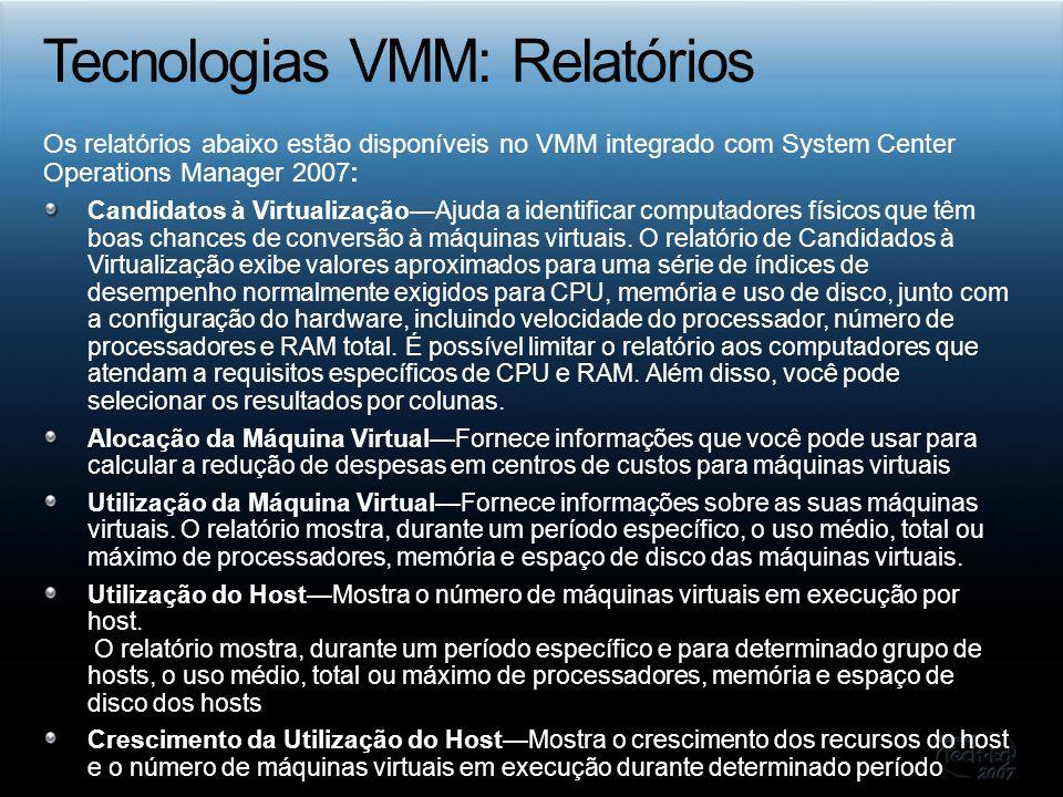Tecnologias VMM: Relatórios